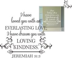 Jeremiah 31:3 An Everlasting Love | Ecclesiastes, Song of Solomon, Isaiah, Jeremiah Christian Wall Decals