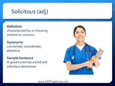 Word of the Day! SOLICITOUS (adj) Download this vocabulary flashcard to help study for the SAT or ACT from www.SATPrepGroup.com