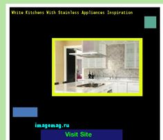 White Kitchens With Stainless Appliances Inspiration 174046 - The Best Image Search