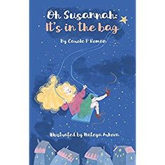 #BookReview of #OhSusannah from #ReadersFavorite - https://readersfavorite.com/book-review/oh-susannah  Reviewed by Vernita Naylor for Readers' Favorite  We all need help and at times we all experience that overwhelming feeling. Susannah Logan felt exactly this way in Oh Susannah: It's in the Bag by Carole P Roman. Oh Susannah is a children's chapter book about how what may seem to be hopeless can be accomplished by taking it one step at a time. Susannah Logan is a little girl who felt so…