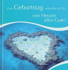 #Geschenkbuch Zum #Geburtstag wünsche ich Dir von #Herzen alles Gute!