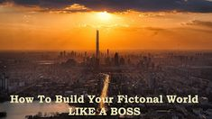 Writing at Rey's : How To Build Your Fictional World Like a Boss #writing #writingtips #writingadvice #fiction #fictionalworld #building