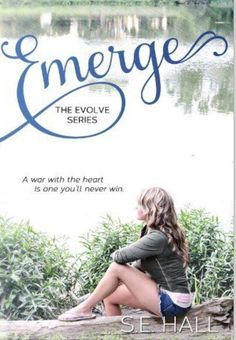 Emerge (Evolve Series 1) Love this book and characters by @S.E. Hall