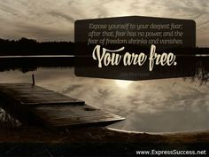 Expose yourself to your deepest fear; after that, fear has no power, and the fear of freedom shrinks and vanishes. You are Free. ~Jim Morrison #quotes #safe