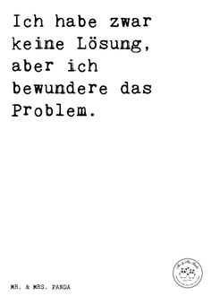 - Sayings, Quote, Quotes, Funny, Words Quotes, Me Quotes, Funny Quotes, Sayings, Welcome To My Life, Mind Thoughts, German Quotes, German Words, Magic Words