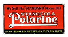 Original Stanocola Polarine Motor Oil Porcelain Sign