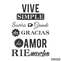 vive simple sueña grande - Buscar con Google Encouraging Phrases, Words Of Encouragement, Spanish Phrases, Spanish Quotes, Qoutes, Shirt Designs, Mindfulness, Lettering, Humor