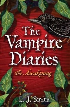 The Book I Read: The Vampire Diaries .. (The Awakening) .. By L.J. ...