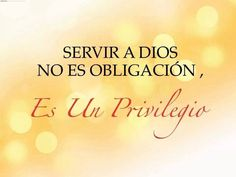 Serving God is not an obligation, it's a privilege. . .Amen!