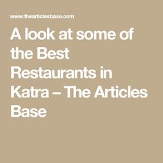A look at some of the Best Restaurants in Katra