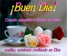 Centro Cristiano para la Familia: Buenos Dias Good Morning Good Night, Morning Wish, Good Morning Quotes, Coffee Poster, Morning Messages, Jehovah, God Is Good, Prayers, Nevada