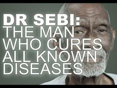Dr. Sebi Cures Chronic Diseases | Natural Life Energy - Health Activist