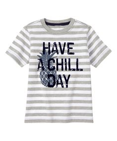Look at this Heather Gray 'Have a Chill Day' Tee - Infant, Toddler & Boys on #zulily today!