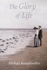 The Glory of Life | Washington Independent Review of Books