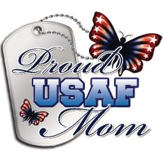 Proud Army Mom with dogtag and patriotic butterflies. Proud Of My Daughter, Proud Mom, Air Force Tattoo, Marine Mom, Marine Corps, Marine Life, Army Tattoos, Air Force Mom, Army National Guard