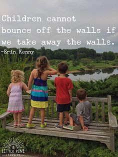 Here are 30 quotes about children and nature that will inspire outdoor play. After reading through these inspirational quotes, you'll be ready to get out into nature and climb trees, go rock hunting, and chase butterflies! Play Quotes, Quotes For Kids, Life Quotes, Quotes About Children, Family Quotes, Wisdom Quotes, Parenting Quotes, Kids And Parenting, Parenting Hacks