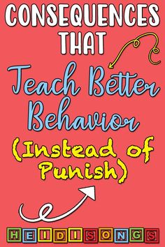 Consequences That Teach Better Behavior (Instead of Punish) - HeidiSongs I think this might be really good tips for working with Keagan. Classroom Behavior Management, Kids Behavior, Behavior Consequences, Classroom Behaviour, Kindergarten Behavior, Behavior Plans, Discipline In The Classroom, Behaviour Management Strategies, Classroom Contract