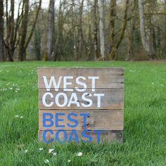 West Coast Best Coast Rustic Wood Sign, West Coast Reclaimed Wood Sign, Hand Painted Wood, Custom Art, Oregon, Washington, California, Cali by CKwoodCo on Etsy https://www.etsy.com/listing/514516788/west-coast-best-coast-rustic-wood-sign