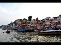 Varanasi Video - Located on the banks of the Hindu holy river Ganga, The Eternal City is one of the most visited pilgrimage destinations on the planet.