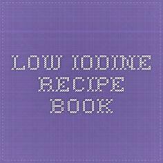 Low Iodine Recipe Book