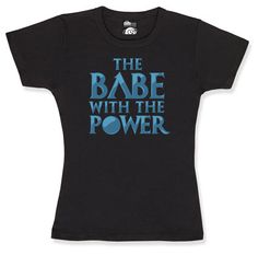 ThinkGeek :: The Babe With the Power - I would wear the everloving hell out of this.  #Labyrinth