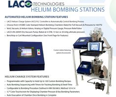 Helium Bombing Stations are ideal for manufacturers of sealed electronics and other hermetically sealed devices which must be bombed with helium prior to leak testing. Stations are designed for manual or fully automated PLC operation using LACO's HCS. Automated stations can be programmed to bombing parameters required for hermeticity testing of microelectronic device seals per Mil-Std-883J, Method 1014.14.