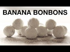 Banana Bonbons Recipe - ChefSteps - YouTube