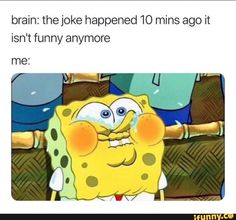 """22 Way Too Real Situations That Are Best Explained By """"SpongeBob"""" Memes The SpongeBob Movie: Sponge on the Run is an upcoming 2020 American . it is the first SpongeBob SquarePants movie to be fully animated in stylized CG . Funny Spongebob Memes, Funny Animal Jokes, Crazy Funny Memes, Really Funny Memes, Stupid Funny Memes, Funny Relatable Memes, Funny Tweets, Haha Funny, Hilarious"""