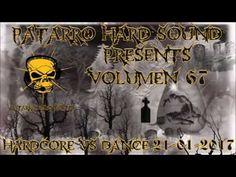 PATARRO HARD SOUND VOLUMEN 67 HARDCORE & CANTADITAS (21-01-2016)
