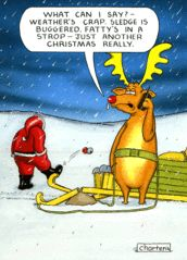 Funny Christmas Cards - Weather's Crap, Sledge Is Buggered