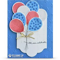 VIDEO: Celebrate the 4th of July with a Balloon Bouquet | Stampin Up Demonstrator - Tami White - ——— S U P P L I E S ———  • Balloon Celebration Photopolymer Stamp Set #140675 • Hardwood Clear-Mount Stamp Set #133035 • Balloon Bouquet Punch #140609 • Real Red Classic Stampin' Pad #126949 • Pacific Point Classic Stampin' Pad #126951 • Smoky Slate Classic Stampin' Pad #131179 • Whisper White 8-1/2X11 Card Stock #100730 • Pacific Point 8-1/2X11 Card Stock #111350 • Lots Of Labels Framelits…