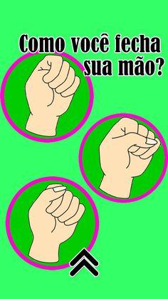 Como você fecha a sua mão?