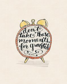 Don't Take These Moments for Granted print by penmeetpaper on Etsy