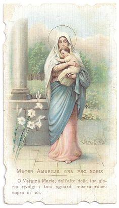 Mater Amabilis - O Vergine Maria, dall'alto della tua gloria rivolgi i tuoi sguardi misericordiosi sopra di noi