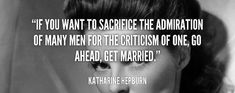 Getting Married Quotes For Him Arranged Marriage Quotes, Getting Married Quotes, Katharine Hepburn, Quotes For Him, Got Married, First Love, Inspired, Inspiration, Image