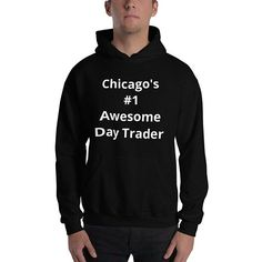 chicagos 1 hooded sweatshirt stock market funny sayings wall street forex trader futures trader day trader hoodies