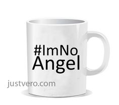IM NO ANGEL Ceramic Mug
