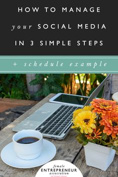how to manage your social media + schedule example