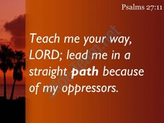 psalms 27 11 lead me in a straight path powerpoint church sermon Slide03  http://www.slideteam.net/