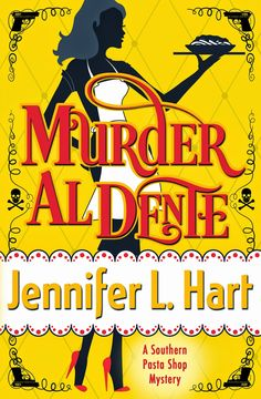 A Girl and Her Kindle: Murder Al Dente by Jennifer L. Hart Excerpt