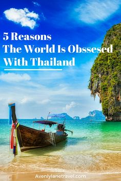 5 Reasons Why The World Is Obsessed With Thailand! Click through to read the full post!