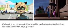 Ok this is true but does he love her more as a friend, I know he is head over heels in love with ladybug but is he only focused on his love for ladybug same as Marinette is only focused on her love for Adrien, don't know too many OTP feels they are adorable together <3