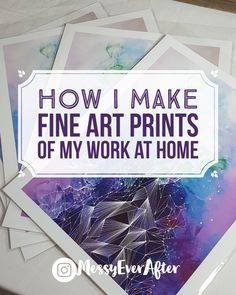 art photography How I Make Fine Art Prints of My Work Messy Ever After Craft Business, Creative Business, Kunst Online, Sell My Art, Selling Art Online, Online Art Store, Online Sales, Content Marketing, Online Marketing