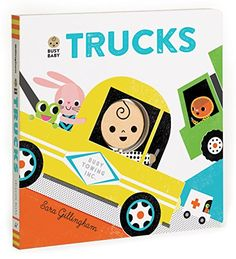 Busy Baby: Trucks by Sara Gillingham…