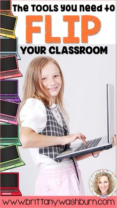 The Tools you Need to Flip Your Classroom