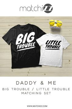 4df3e8d9 Father and Son Shirts Matching Big Little Trouble Funny Dad Gift  #fathersonshirts #daddyandme #. Matchizz