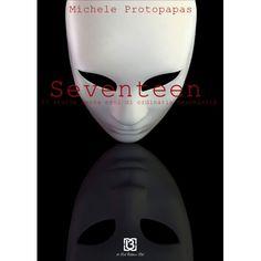 letture opinabili: Seventeen. 17 storie senza eroi di ordinaria mesch...