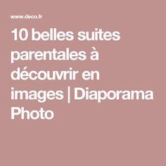 10 belles suites parentales à découvrir en images | Diaporama Photo