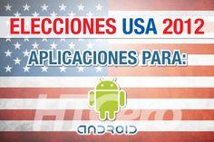 Elecciones y aplicaciones para Android