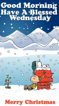 Good Morning, Have A Blessed Wednesday. Merry Christmas good morning merry christmas wednesday wednesday quotes happy wednesday hello wednesday good morning wednesday quotes christmas good morning quotes hello wednesday morning wednesday morning pics wednesday morning pic wednesday morning facebook quotes christmas morning quotes christmas good morning wednesday quotes